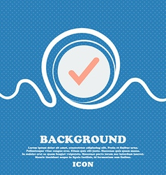 Check mark tik sign icon Blue and white abstract vector image