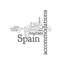 Accommodations in spain are spartan and splendid vector