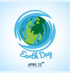 ecology world with celebrated earth day text vector image