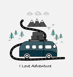 I love adventure typography with van vector