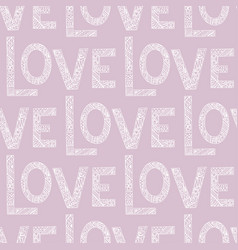 love the lettering seamless pattern vector image