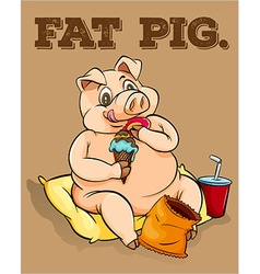Old saying fat pig vector