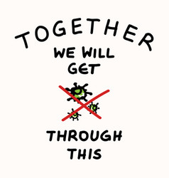 In this together corona virus covid 19 vector