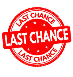 last chance grunge rubber stamp vector image