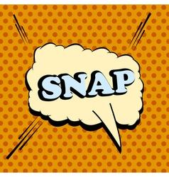 Snap comic wording vector