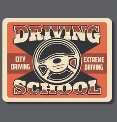 Driving school advertisement retro signboard vector