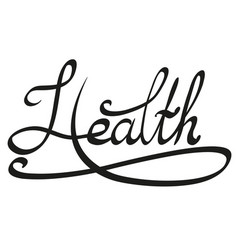 Lettering with the inscription health vector
