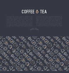 Coffee and tea concept with thin line icons vector