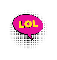 lol pop art colored speech bubble vector image