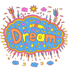 Doodle with dream word cartoon vector