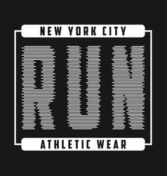 new york print for running t-shirt run vector image