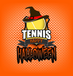 tannis ball with witch hat and happy hallowen vector image