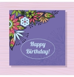 Birthday card with flowers in corner on wooden vector