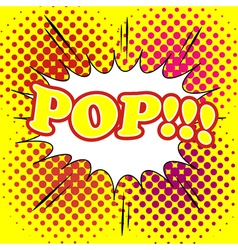 Comic bubble pop text vector image