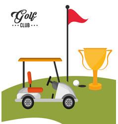 golf club car trophy flag and ball vector image