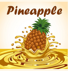 a splash of pineapple fruit juice vector image vector image