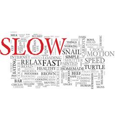 Slow word cloud concept vector
