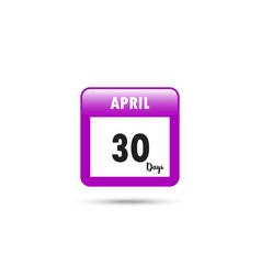 Calendar icon 30 days in april vector