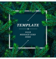 Christmas frame template with fir branch Christmas vector image vector image
