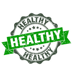 healthy stamp sign seal vector image vector image