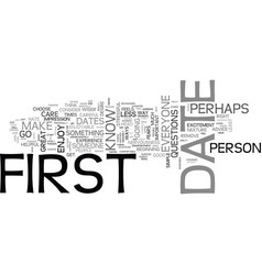 advice for the big first date text word cloud vector image vector image