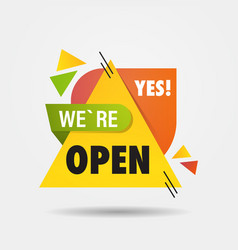 Big opening sticker we are open again after vector
