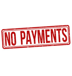 no payments grunge rubber stamp vector image