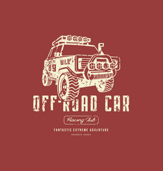 off-road car emblem with rough texture for t-shirt vector image