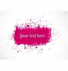big bright pink grunge splash on white background vector image