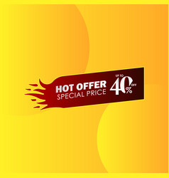 Discount up to 40 off hot offer special price vector