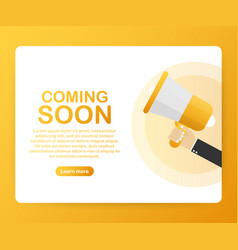 hand holding megaphone - coming soon vector image