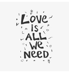 Love is all we need vector