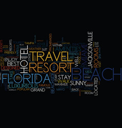 Grand resort travel in florida text background vector