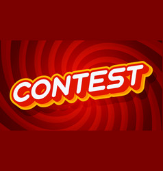 Contest red and yellow text effect template with vector
