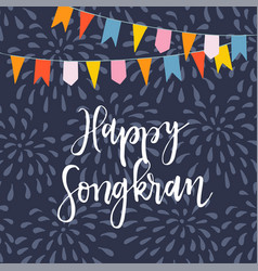Happy songkran greeting card invitation with vector