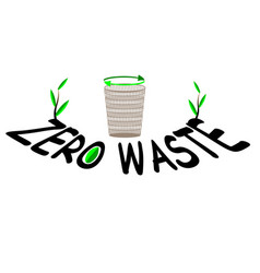 the inscription zero waste with a recycling bin vector image