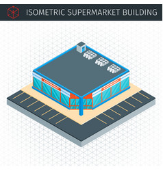 isometric supermarket house vector image