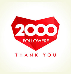 2000 followers thank you heart vector