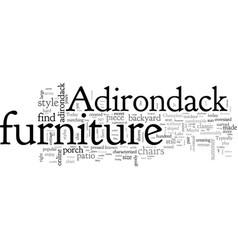 Adirondack furniture dress your patio in classic vector