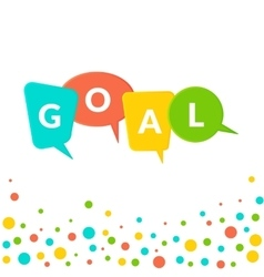 Goal text in colorful bubbles vector image