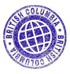 Grunge textured british columbia stamp seal vector