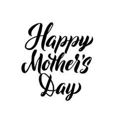 Happy mother s day greeting card black hand vector
