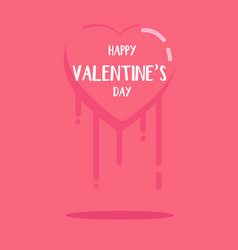 happy valentines day and heart melted in closure vector image