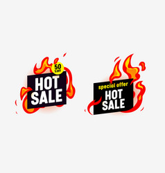 hot sale banners with burning fire and typography vector image