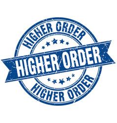 higher order round grunge ribbon stamp vector image vector image