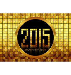 - Happy New Year 2015 - golden mosaic background vector image vector image