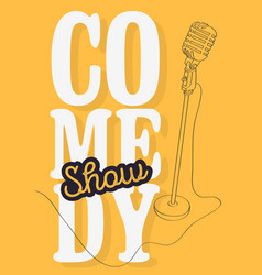comedy show poster with microphone image vector image