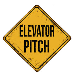 Elevator pitch vintage rusty metal sign vector