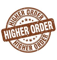 Higher order brown grunge stamp vector