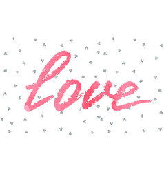 Love greeting card to valentine day or wedding vector